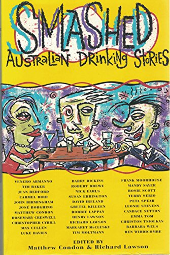9780091832520: Smashed: Australian drinking stories