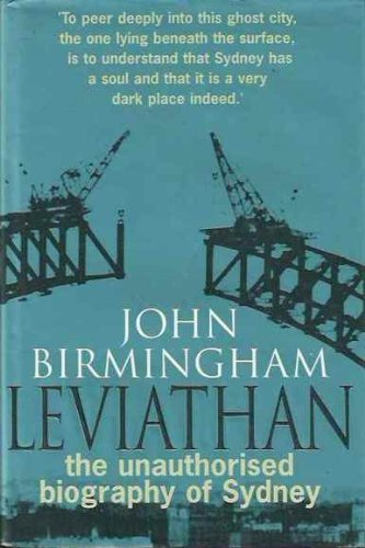 9780091832612: Leviathan: The Unauthorised Biography of Sydney