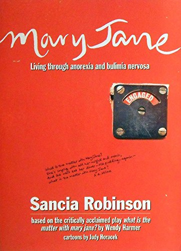 9780091832667: Mary Jane : Living Through Anorexia and Bulimia Nervosa