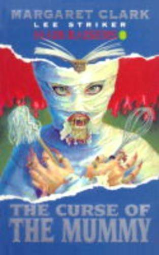 9780091833053: Curse of the Mummy (Hair-raisers)
