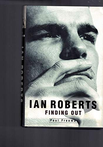 9780091833367: Ian Roberts: Finding out