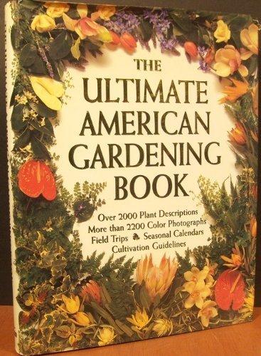 The Ultimate American Gardening Book: R. G. Turner,