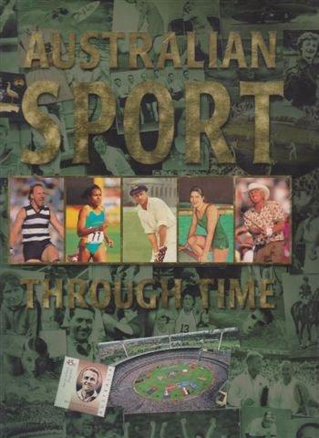 9780091833787: Australian Sport Through Time - The History of Sport In Australia