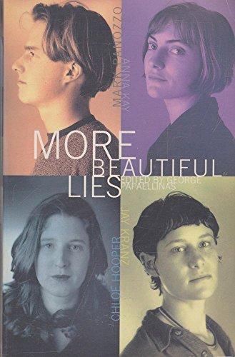 9780091833862: More beautiful lies: Mark Panozzo, Anna Kay, Chloe Hopper, Jay Kranz
