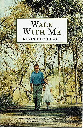 walk with me an insirational story of courage and triumph against