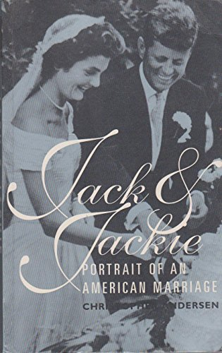 9780091834142: Jack and Jackie : Portrait of an American Marriage