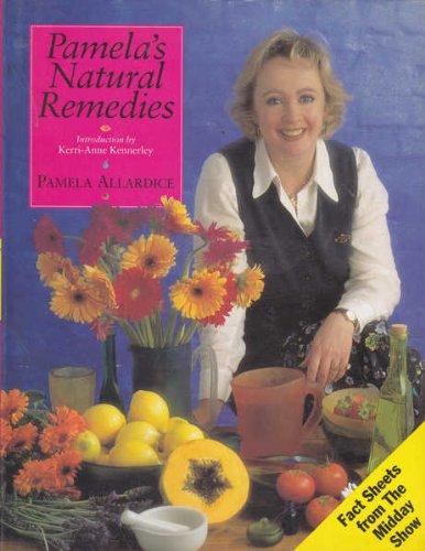 9780091834302: Pamela's Natural Remedies