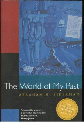 9780091834388: The World of My Past