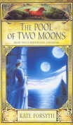 9780091835293: The Pool of Two Moons Book 2 of the Witches of Eileanan