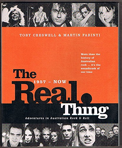 9780091835484: The real thing: Adventures in Australian rock & roll, 1957-now