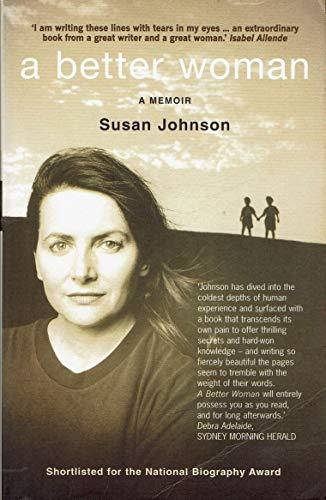 9780091835514: A Better Woman - A Memoir