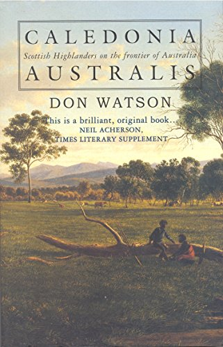 9780091835552: CALEDONIA AUSTRALIS ; Scottish Highlanders on the Frontier of Australia