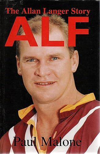 9780091835699: Alf - The Allan Langer Story