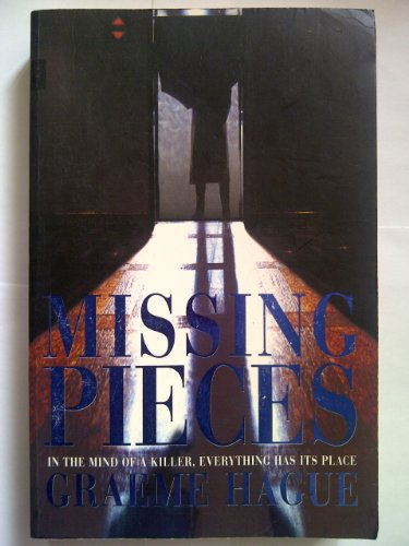 9780091835729: Missing Pieces [Paperback] by Hague, Graeme M.