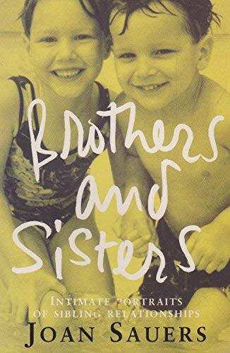 9780091836290: Brothers and Sisters: Intimate Portraits of Sibling Relationships