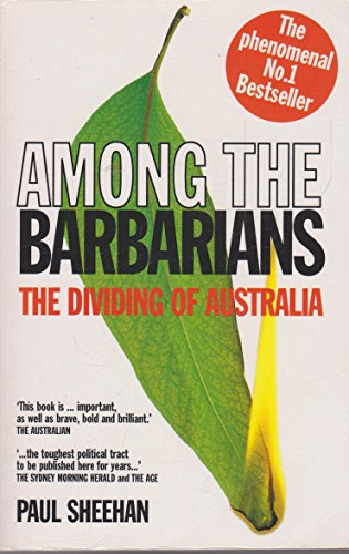 9780091836368: Among the Barbarians The Dividing of Australia