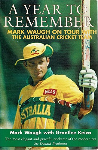 A Year to Remember : Mark Waugh: Mark Waugh With