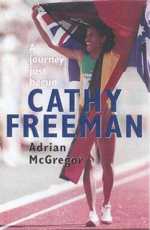9780091836504: Cathy Freeman: A Journey Just Begun