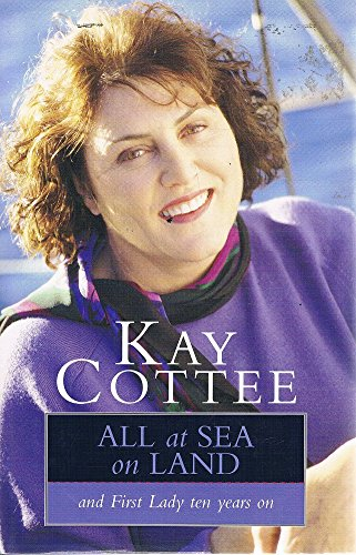 9780091837181: All at Sea on Land: And First Lady Ten Years On