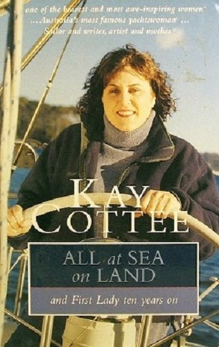 9780091837198: All at sea on land: and First Lady ten years on