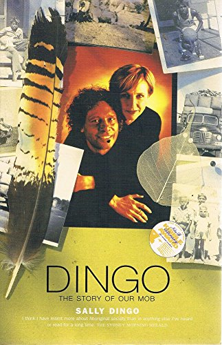 9780091837273: Dingo. The story of Our Mob