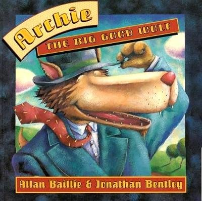 9780091837709: ARCHIE - THE BIG GOOD WOLF