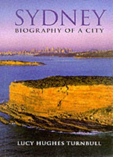 9780091839055: Sydney: Biography of a City