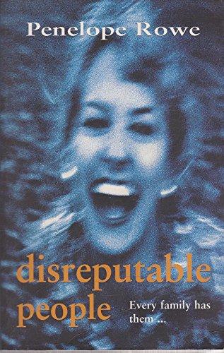 9780091839291: Disreputable People
