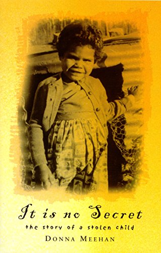9780091839949: It is No Secret: The Story of a Stolen Child