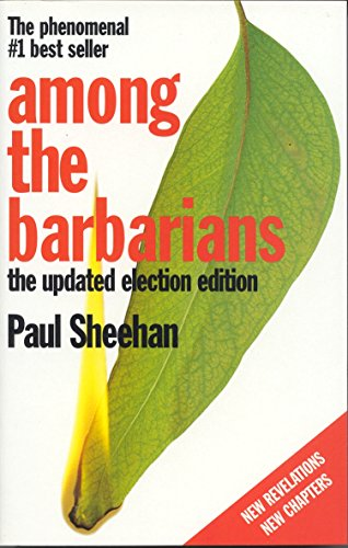 9780091839994: Among the Barbarians. The Updated Election Edition