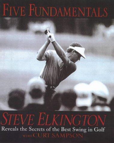 9780091840075: Five Fundamentals: Steve Elkington