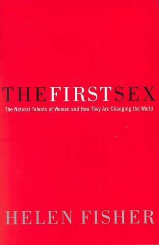 9780091840440: The First Sex