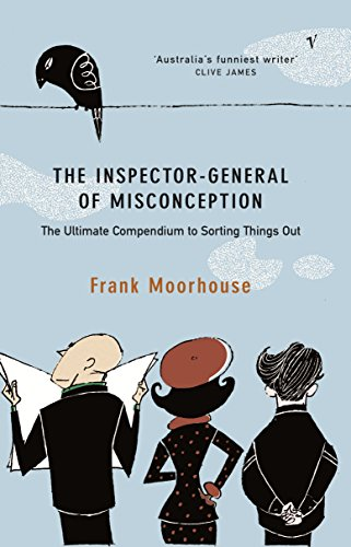 9780091841621: The inspector-general of Misconception: The Ultimate Compendium to Sorting Things Out