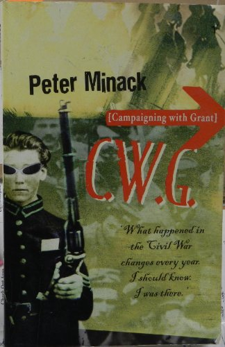 9780091841867: C. W. G (Campaigning with Grant)