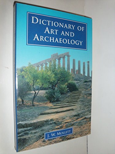 9780091850418: Dictionary of Art and Archaeology