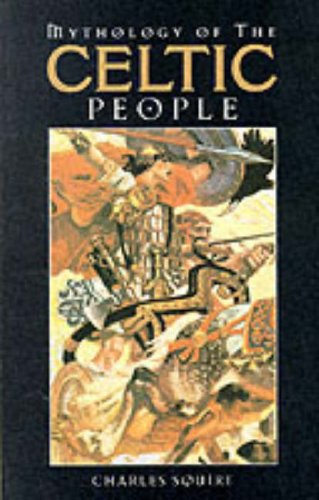 9780091850432: Mythology of the Celtic People
