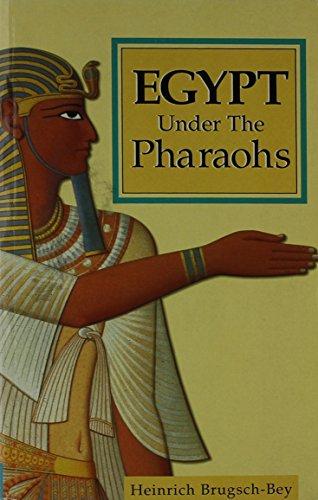 9780091850494: Egypt Under the Pharaohs