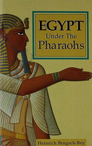 9780091850494: Egypt Under the Pharaohs