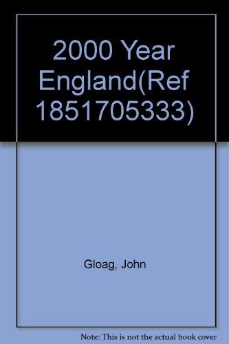9780091850517: 2000 Year England(ref 1851705333)