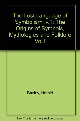 9780091850548: Lost Language of Symbolism Volume 1 (Vol I)