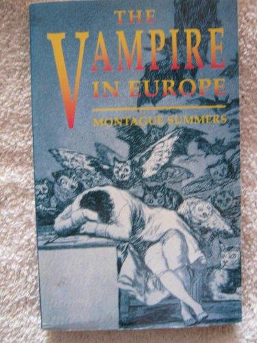 9780091851439: The Vampire in Europe
