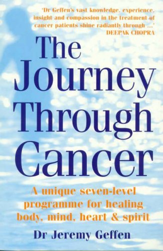 9780091851606: The Journey Through Cancer