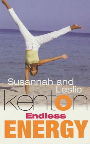 9780091851668: Endless Energy: A Workbook for Dynamic Health and Personal Power for Women on the Move