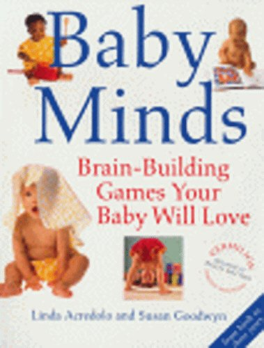 9780091851699: Baby Minds: Brain-Building Games Your Baby will Love