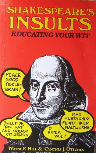 9780091851859: Shakespeare's Insults: Educating Your Wit