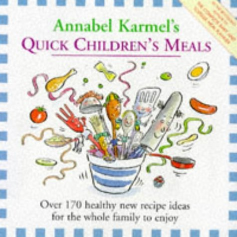 9780091851897: Quick Childrens Meals