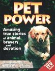 9780091853280: Pet Power: True Stories of Animals to the Rescue
