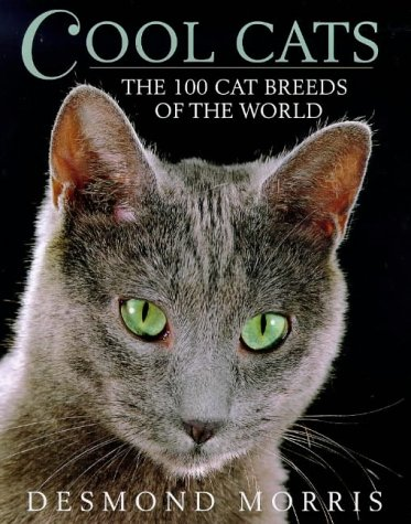 9780091853464: Cool Cats The 100 Cat Breeds Of The World