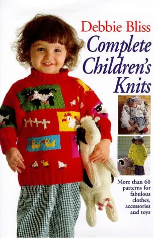 9780091853624: Complete Children's Knits