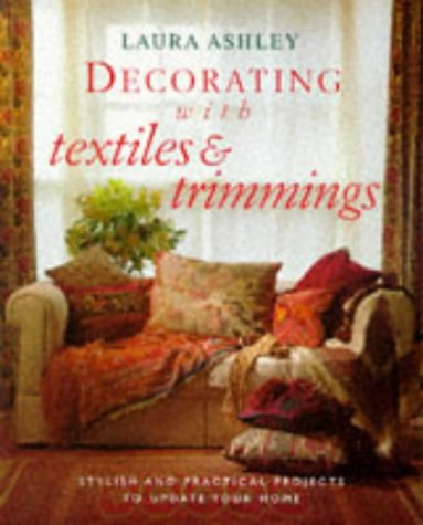 9780091853631: Decorating With Textiles and Trimmings
